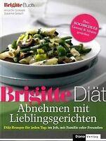 BRIGITTE Diät Abnehmen mit Lieblingsgerichten: Diät-Reze... | Buch | Zustand gut