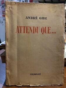 🌓EO André GIDE Attendu que... Alger Edmond Charlot 1943