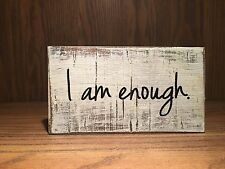 i am enough, inspirational, self affirmation Rustic style Wood Sign, home decor