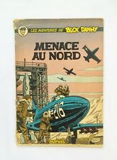 BD - Buck Danny Menace au Nord 16 / EO 1957 / HUBINON & CHARLIER / DUPUIS