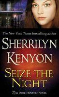 Seize the Night (Dark-Hunter, Book 7) by Sherrilyn Kenyon