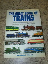 The Great Book of Trains by Hollingsworth and Cook 310 Locomotives Illustrated
