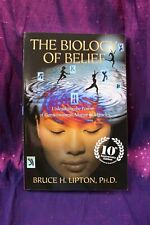 The biology of belief by Bruce Lipton Updated Edition