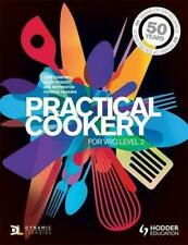 Practical Cookery for Level 2 VRQ, Rippington, Neil, Paskins, Patricia, Campbell