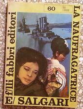 15626 E. Salgari - La naufragatrice - ill. Bruno - Fabbri ed. 1969