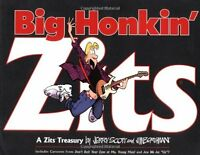 Big Honkin Zits: A Zits Treasury by Jerry Scott, Jim Borgman