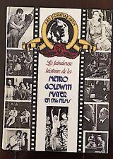 LA FABULEUSE HISTOIRE DE LA LA METRO GOLDWYN MAYER EN 1714 FILMS. Bel etat