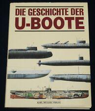 Die Geschichte der U-Boote