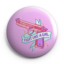 """Fight Like A Girl - 25mm (1"""") Pin Button Badge - Feminist/Feminism Girl Power"""