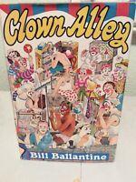 Clown Alley Bill Ballantine 1982 First Edition HC/DJ Great Condition