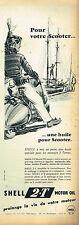 E- Publicité Advertising 1955 Huile Moteur scooter Shell 2.T