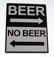 Beer, No Beer Novelty Funny Tin Sign for Bar, Man Cave, Garage, Rec Room, Den