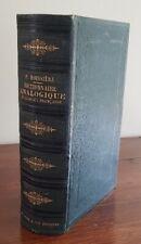 DICTIONNAIRE ANALOGIQUE DE LA LANGUE FRANCAISE par P. BOISSIERE en 1894