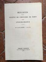 Notiziario La Societè Di Storia Parigi E L'Île-de-france 99e 100e 1972-1973