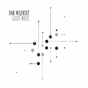 DAN WILENSKY - GOOD MUSIC NEW CD