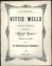 Kittie Wells by T. Brigham Bishop (or not) - 19th Century Sheet Music
