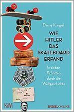 Wie Hitler das Skateboard erfand: In sieben Schritten du... | Buch | Zustand gut
