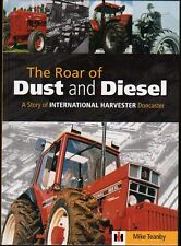 International Harvester Tractor Book: THE ROAR OF DUST AND DIESEL IH Doncaster