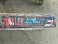 Vintage ORIGINAL TINGLEY Rubber Footwear Tin Advertising SIGN LIFE MAGAZINE