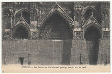 CARTE POSTALE CATHEDRALE D AMIENS  LES PORCHES DE LA CATHEDRALE PROTEGES 1915