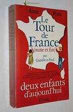 Le Tour de France par Camille et Paul  suite et fin  - Anne Pons - Ed. Tchou