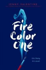 Fire Color One by Jenny Valentine (2017, Hardcover)
