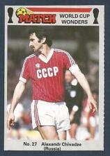 MATCH MAGAZINE-WORLD CUP WONDERS 1986- #27-RUSSIA-ALEXANDR CHIVADZE