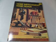 Home Improvement-Home Repair by Richard V. Nunn (1980, Paperback)