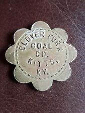 Coal Scrip Token Clover Fork Coal Co Harlan Co Kitts Ky 10 Cent