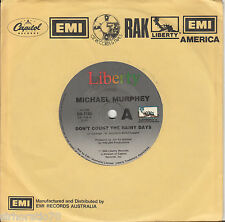 MICHAEL  MURPHEY Don't Count The Rainy Days / The Heart Never Lies 45