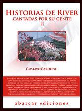 HISTORIAS DE RIVER CANTADAS POR SU GENTE II - Soccer Book 2012