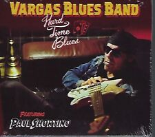 VARGAS BLUES BAND HARD TIME BLUES PAUL SHORTINO CD  SANTO GRIAL NUEVO PRECINTADO