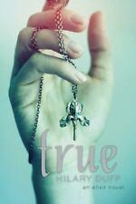 Elixir: True : An Elixir Novel by Hilary Duff (2014, Paperback)