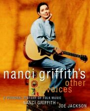 Nanci Griffith's Other Voices: Personal History of ... by Jackson, Joe Paperback