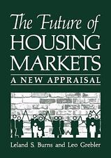 The Future of Housing Markets: A New Appraisal (Environment, Development and Pub