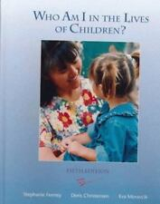 Who Am I In The Lives of Children? An Introduction to Teaching Young-ExLibrary