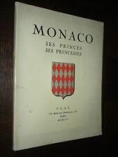 MONACO - Ses Princes, ses Princesses - 1956