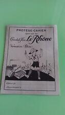 PROTEGE CAHIER ANCIEN PUBLICITAIRE VINTAGE-CHOCOLAT LE RHONE VERNAISON-SCOUTS