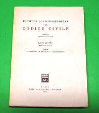 Rassegna di Giurisprudenza sul Codice Civile - Ed. Giuffrè 1955