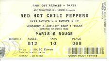 RARE / TICKET DE CONCERT - RED HOT CHILI PEPPERS : LIVE A PARIS ( FRANCE ) 2007