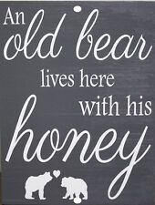 Vintage retro style Funny Old Bear Lives Here With His Honey Metal Sign 9 x 12