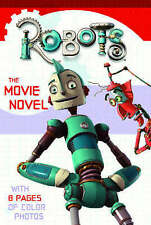 Robots - The Novel: The Movie Novel, 000719224X, New Book