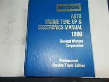 1990 MOTOR'S TUNE UP & ELECTRONICS MANUAL 85 86 87 88 89 GENERAL MOTORS