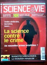 Science et vie n°1021 du 10/2002; La science contre le crime/ Nanotechnologies