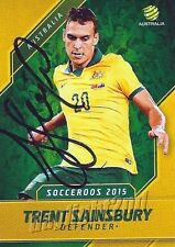 ✺Signed✺ 2015 2016 SOCCEROOS Card TRENT SAINSBURY Australia World Cup A-League