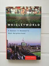 Baseball Chicago Cubs Wrigleyworld: A Season in Baseball's Best Neighborhood