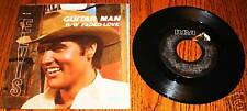 ELVIS PRESLEY GUITAR MAN ORIGINAL PICTURE SLEEVE & 45