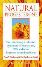 Very Good, Natural Progesterone: Effective, safe treatment for menopausal sympto