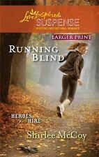 LP Love Inspired Suspense: Running Blind by Shirlee McCoy (2010, Paperback)