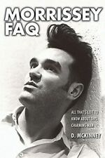 Morrissey FAQ: All That's Left to Know About This Charming Man - BOOK+Press Rel